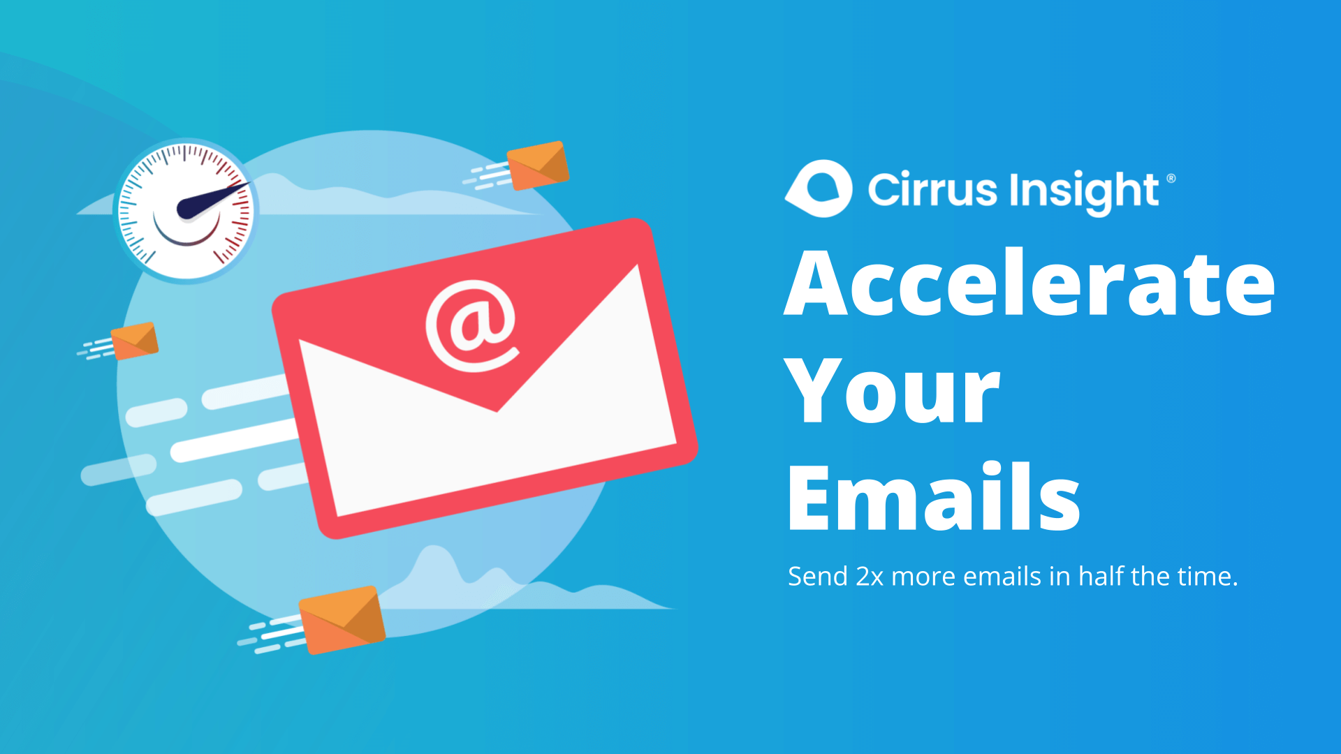 400_Accelerate Your Emails-Section_ Prospect Faster-CI Microsite