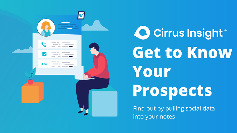 240_Get to Know Your Prospects -Section_ Prospect Smarter-Cirrus Insight Microsite