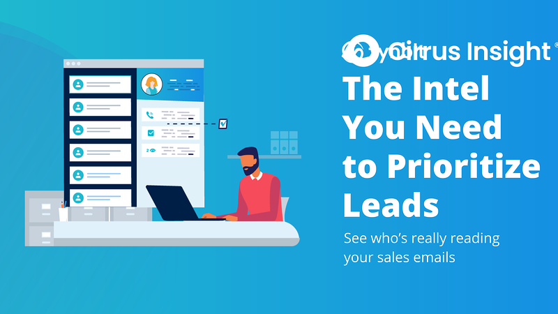 190_The Intel You Need to Prioritize Leads-Section_ Prospect Smarter-Cirrus Insight Microsite