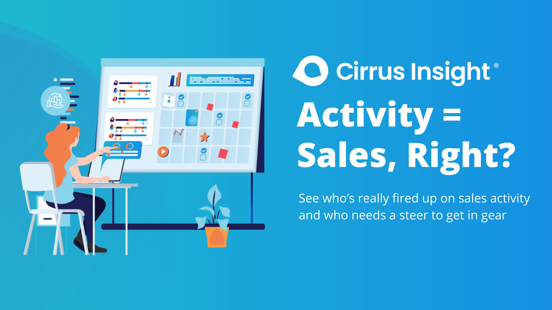 140_Activity = Sales, Right__ Supercharge Sales Activity-Cirrus Insight Microsite