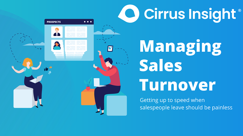 110_Managing Sales Turnover_ Supercharge Sales Activity-Cirrus insight Microsite