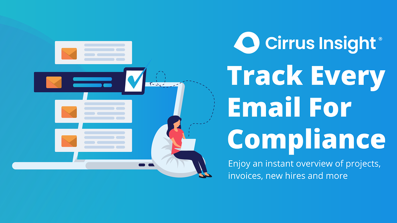 150_Track Every Email For Compliance-Section_ Supercharge Sales Activity - Cirrus Insight Microsite