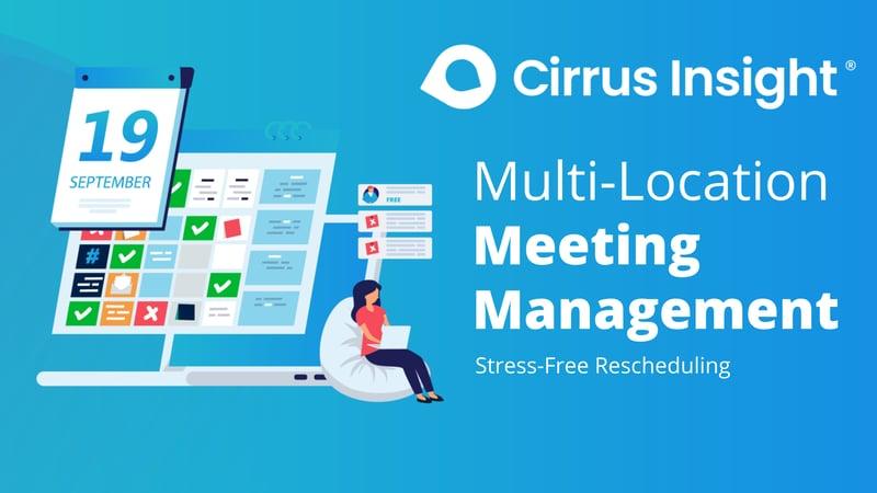 060_Multi-Location Meeting  Management-Book More Meetings-Cirrus Insight Microsite