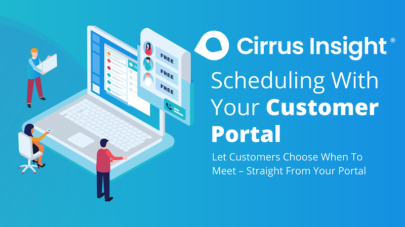 040_Scheduling With Your Customer Portal-Section_ Book More Meetings-Cirrus Insight Microsite