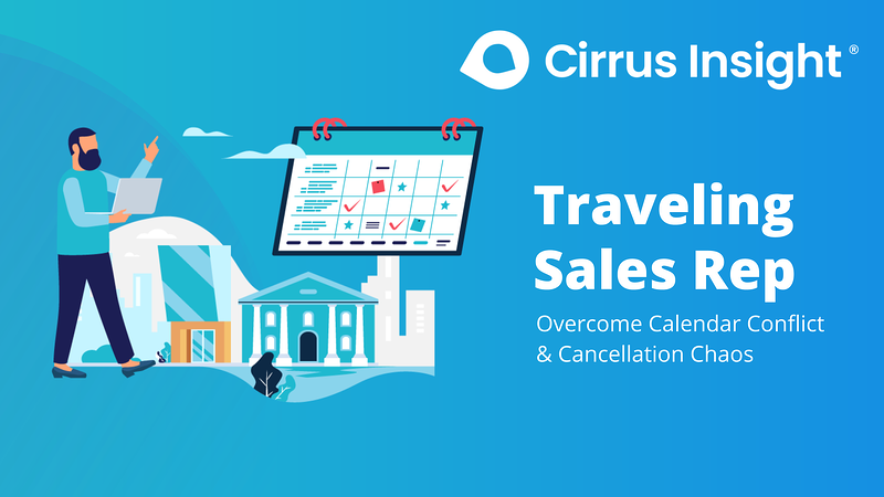 020_Traveling Sales Rep-Section_ Book More Meetings-Cirrus Insight Microsite